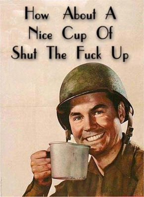 how-about-a-nice-cup-of-shut-the-fuck-up7662